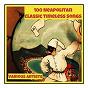 Compilation 100 neapolitan classic timeless songs avec Nicola Arigliano / Roberto Murolo / Carlo Buti / Beniamino Gigli / Aurelio Fierro...