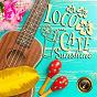 Album Loco cafe sunshine ~chill afternoon with good ukulele & guitar sounds~ de Café Lounge Resort
