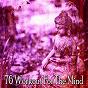 Compilation 76 workout for the mind avec Music for Deep Meditation