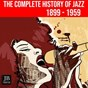 Compilation The complete history of jazz (conception) avec Don Lamond / Lester Young / Billy Eckstine & His Orchestra / Dizzy Gillespie / Dizzy Gillespie All Stars...