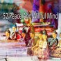 Compilation 52 peace and willful mind avec Study Concentration