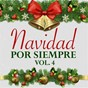 Compilation Navidad por siempre (vol. 4) avec Sonia López / Palito Ortega / Celia Cruz / Leo Dan / Marisol...