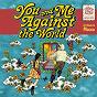 Compilation You and me against the world: a tribute to mocca avec The Panturas / Coldiac / Asteriska / Bilal Indrajaya / Kelas Mocca...