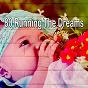 Album 80 running the dreams de Musica Para Dormir Dream House
