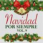 Compilation Navidad por siempre (vol. 9) avec Rocío Dúrcal / Palito Ortega / Sonora Santanera / Guillermo Buitrago / Rocio Durcal Y Raphael...