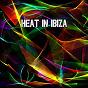 Album Heat in ibiza de Ibiza Dance Party