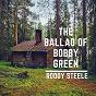 Album The Ballad of Bobby Green de Roddy Steele