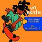 Compilation En skate avec Isabelle Graf / Gil Galliot / L & M Leboeuf, O Odon / Eric Leboeuf / Lauren Leboeuf...