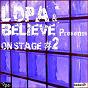 Compilation L'opa & believe presents on stage N. 2 avec Sporto Kantes / Jason Edwards / Eon Megahertz / Dom Hutton / The Lanskies...