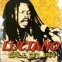 Album Call on jah de Luciano (Reggae)