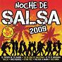 Compilation Noche de salsa 2009 avec Consuelo / Orchestra International / Rodríguez / R.Cubanas / Latin Band