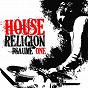 Compilation House religion (psaume one) avec DJ Nekbath / Sébastien Léger / The RC Project / Nicolas Vallée / Fafa Monteco...