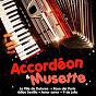 Compilation Accordéon & musette avec Emmanuelle Richard / Sabrina Guilain / Jérôme Richard / Denis Gigot / Phil Bouvier