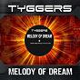 Album Melody of dream de Tyggers