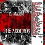 Compilation The addiction avec Sash ! / Jaja Soze / Tempman / Youngsta / GTS...