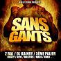 Compilation Sans gants avec Homiesyd / Vari / 5ème Palier / Bläzy / Nino...
