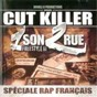 Compilation 1 son 2 rue (mix tapes) avec Don Sylver / DJ Cut Killer / Mass / Osfa / Endo...