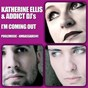 Album I'm coming out de Addict DJs / Katherine Ellis