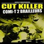 Compilation Comi-t 2 brailleurs avec Ghost Face Killah / DJ Cut Killer / Le Comité des Brailleurs / Stricly Fingaz / M.O.P....