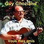Album Vous mes amis de Guy Ghozland