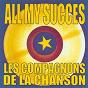 Album All my succes de Les Compagnons de la Chanson / Édith Piaf, les Compagnons de la Chanson
