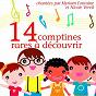 Album 14 comptines pour enfants (des chansons rares à découvrir) de Nicole Vervil / Myriam Fontaine