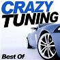 Compilation Crazy tuning 2010 avec DJ Team, Remakerz / Embargo / Aerial Carbon / Scarmix, Remakerz / Key...