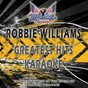 Album Robbie williams (greatest hits karaoke) de All American Karaoke