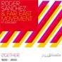 Album 2gether de Far East Movement / Roger Sanchez