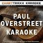 Album Artist karaoke, vol. 277 : sing the songs of paul overstreet de Charttraxx Karaoke