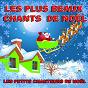 Album Les plus beaux chants de noël de Les Petits Chanteurs de Noël
