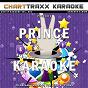 Album Artist Karaoke, Vol. 301 : Sing the Songs of Prince (Karaoke In the Style of Prince) de Charttraxx Karaoke