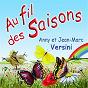 Album Au fil des saisons de Anny Versini, Jean Marc Versini
