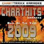 Album Charthits karaoke : the very best of the year 2009, vol. 6 (karaoke hits of the year 2009) de Charttraxx Karaoke