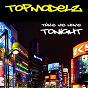 Album Take me home tonight de Topmodelz