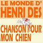 Album Le monde d'henri dès : chanson pour mon chien de Henri Dès