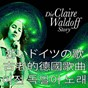 Album Die claire waldoff story (asia edition) de Claire Waldoff