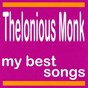 Album Thelonious monk : my best songs de Thelonious Monk