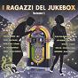 Compilation I ragazzi del jukebox, vol. 1 avec Elisabetta Viviani / Mal / Gian Pieretti / Franco I / Bruno Castiglia Dei Bisonti...