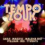 Compilation Tempo zouk, vol. 2 avec Tempo Zouk / Sadji / Leila Thomar / Stéphanie / Maléna Rio...