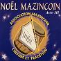 Album Noel mazincoin acte III de Mazincoin
