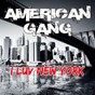 Album I luv new york de American Gang