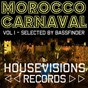 Compilation Morocco carnaval, vol. 1 (selected by bassfinder) avec Eltty DJ / German Riano / Guaranna Project / Arma25 / Bassfinder...