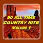 Compilation 50 all time country hits (volume 1) avec T. Graham Brown / Faron Young / Don Gibson / Kitty Wells / David Houston...