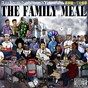 Compilation Familly meal, vol. 2 avec Aelpéacha / A la Barak / Xl Middelton, Espe / J'L'Tisme, Seno / Duardo, Casual...