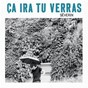 Album Ça ira tu verras de Séverin