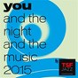 Compilation You & the night & the music - le son de 2015 by tsfjazz avec Leo Sidran / Fred Pallem / Le Sacre du Tympan / Anthony Strong / Thomas Enhco...