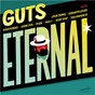 Album Eternal (deluxe edition) de Guts