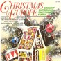 Compilation Christmas in europe germany switzerland italy france avec Dinu Radu / Children S Choir Pueri Cantores Milano / Chorus & Orchestra Konrad Plaickner / Hindlang Wind Band