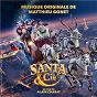 Album Santa & cie (bande originale du film) de Matthieu Gonet